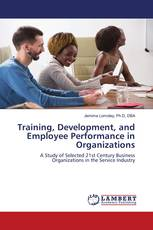 Training, Development, and Employee Performance in Organizations