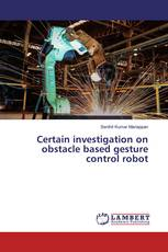 Certain investigation on obstacle based gesture control robot