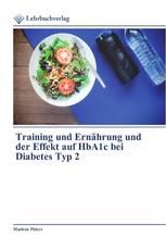 Training und Ernährung und der Effekt auf HbA1c bei Diabetes Typ 2