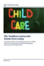 Die familienergänzende Kinderbetreuung