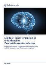 Digitale Transformation in traditionellen Produktionsunternehmen