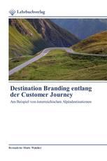 Destination Branding entlang der Customer Journey