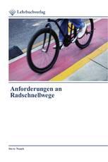 Anforderungen an Radschnellwege