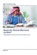 Kann der Koran übersetzt werden?