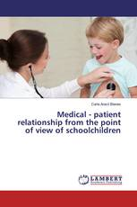 Medical - patient relationship from the point of view of schoolchildren