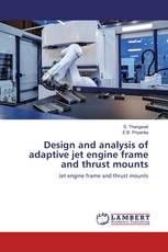 Design and analysis of adaptive jet engine frame and thrust mounts