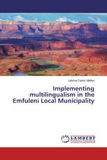 Implementing multilingualism in the Emfuleni Local Municipality