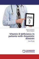 Vitamin D deficiency in patients with rheumatic diseases