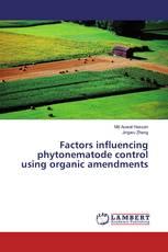 Factors influencing phytonematode control using organic amendments