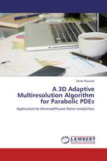 A 3D Adaptive Multiresolution Algorithm for Parabolic PDEs