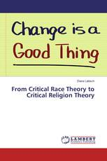 From Critical Race Theory to Critical Religion Theory