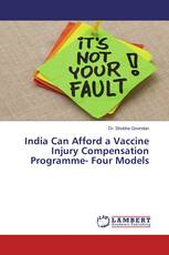 India Can Afford a Vaccine Injury Compensation Programme- Four Models