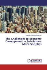 The Challenges to Economy Development in Sub-Sahara Africa Societies
