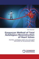 Gasparyan Method of Total Autologous Reconstruction of Heart Valves