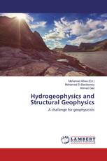 Hydrogeophysics and Structural Geophysics