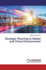 Strategic Planning in Global and Virtual Environment