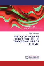 IMPACT OF MODERN EDUCATION ON THE TRADITIONAL LIFE OF PHOMS