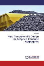 New Concrete Mix Design for Recycled Concrete Aggregates