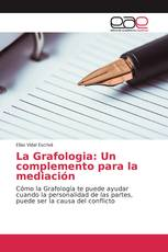 La Grafologia: Un complemento para la mediación
