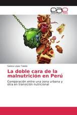La doble cara de la malnutrición en Perú