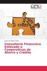 Consultoría Financiera Enfocado a Cooperativas de Ahorro y Crédito