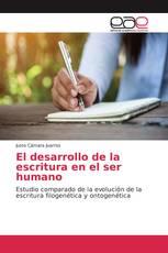 El desarrollo de la escritura en el ser humano