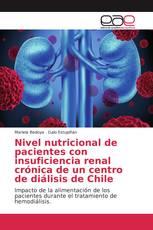 Nivel nutricional de pacientes con insuficiencia renal crónica de un centro de diálisis de Chile