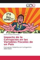 Impacto de la Corrupcion en las Variables Fiscales de un Pais