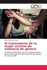 El tratamiento de la mujer víctima de violencia de género