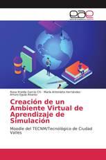 Creación de un Ambiente Virtual de Aprendizaje de Simulación