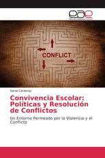 Convivencia Escolar: Políticas y Resolución de Conflictos