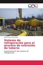 Sistema de refrigeración para el proceso de extrusión de tubería