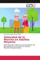 Velocidad de la Marcha en Adultos Mayores