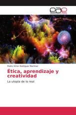 Ética, aprendizaje y creatividad