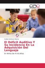 El Déficit Auditivo Y Su Incidencia En La Adquisición Del Lenguaje