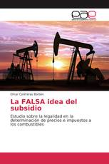 La FALSA idea del subsidio