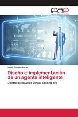 Diseño e implementación de un agente inteligente