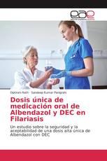 Dosis única de medicación oral de Albendazol y DEC en Filariasis