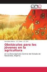 Obstáculos para los jóvenes en la agricultura