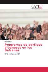 Programas de partidos albaneses en los Balcanes