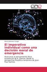 El imperativo individual como una decisión moral de emergencia