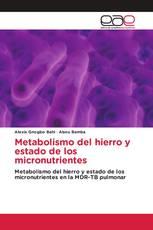 Metabolismo del hierro y estado de los micronutrientes