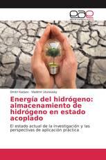Energía del hidrógeno: almacenamiento de hidrógeno en estado acoplado