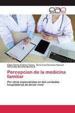 Percepcion de la medicina familiar