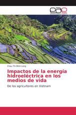 Impactos de la energía hidroeléctrica en los medios de vida