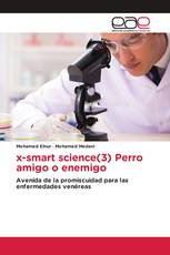 x-smart science(3) Perro amigo o enemigo