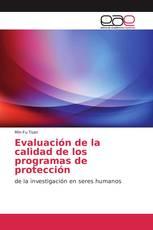 Evaluación de la calidad de los programas de protección