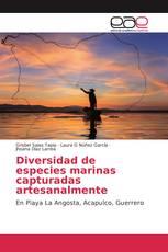 Diversidad de especies marinas capturadas artesanalmente