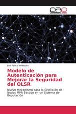 Modelo de Autenticación para Mejorar la Seguridad del OLSR