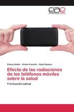 Efecto de las radiaciones de los teléfonos móviles sobre la salud